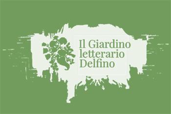 Il giardino letterario Delfino